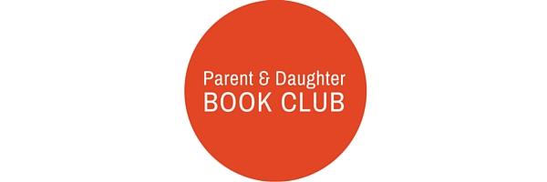 Girls Leadership Parent & Daughter Book Club