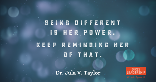 Being different is her power.