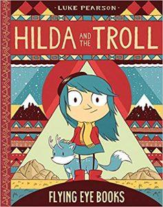 Hilda & the Troll by Luke Pearson