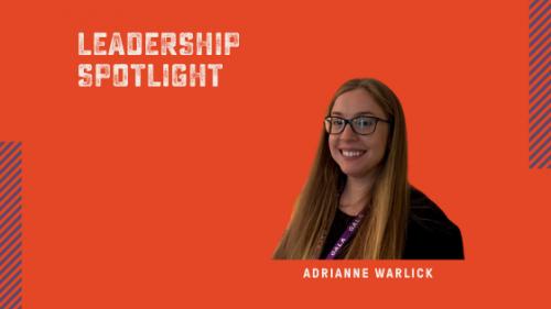 Adrianne Warlick Leadership Spotlight