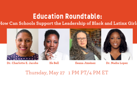 HOW CAN SCHOOLS SUPPORT THE LEADERSHIP OF BLACK AND LATINX GIRLS Image
