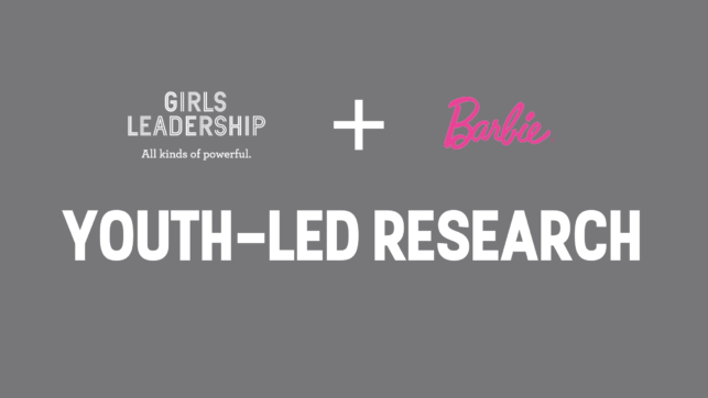 Youth-Led Research barbie girls leadership
