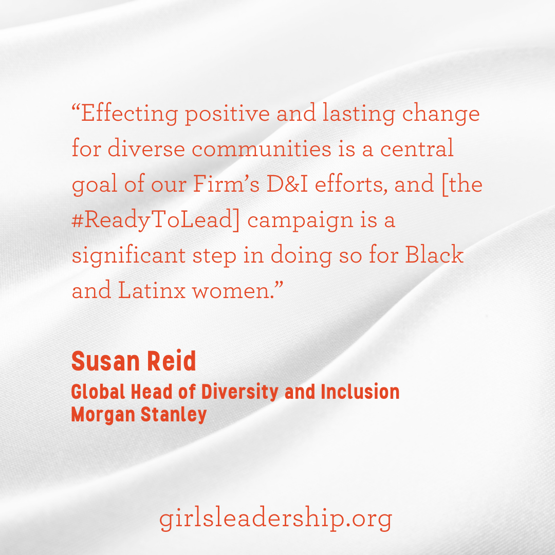 """""""Effecting positive and lasting change for diverse communities is a central goal of our Firm's D&I efforts, and this campaign is a significant step in doing so for Black and Latinx women."""""""