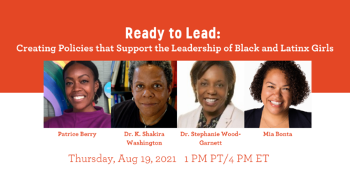 Ready to Lead: Creating Policies that Support the Leadership of Black and Latinx Girls